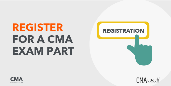Register for a CMA Exam Part