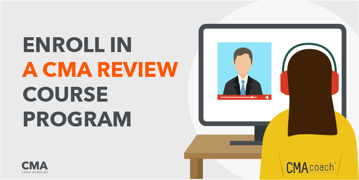 Enroll in a CMA Review Course Program