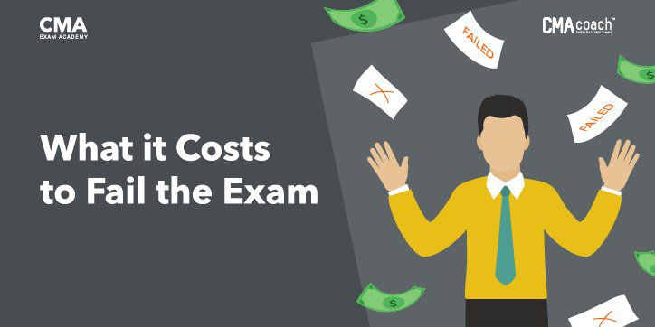 cost-of-failing-the-cma-exam-the-first-time