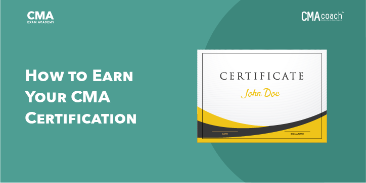 How to Earn Your CMA Certification