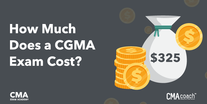 How much does a CGMA Exam Cost