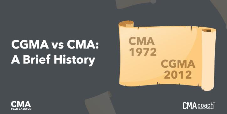 CGMA vs. CMA - A Brief History
