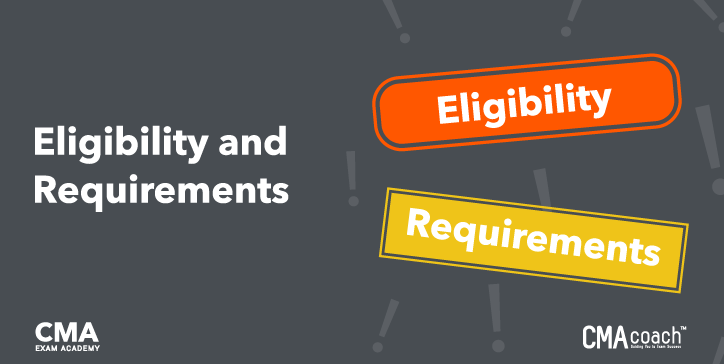 CGMA Eligibility and Requirements