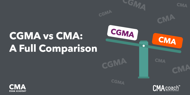 CGMA vs. CMA Comparison