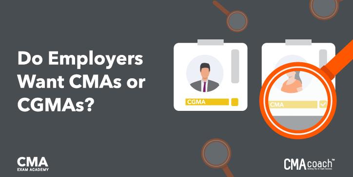Do Employers Want CMAs or CGMAs