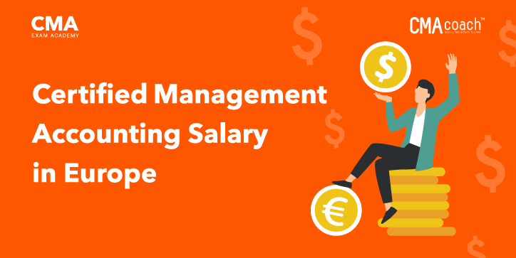 Certified Management Accounting Salary in Europe