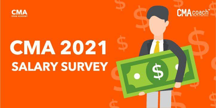 CMA Salary Survey 2021