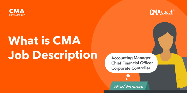what is the job description of a CMA