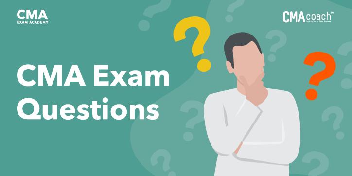 CMA Exam Questions