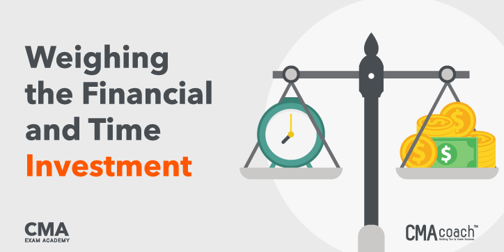 Weighing the Financial and Time Investment