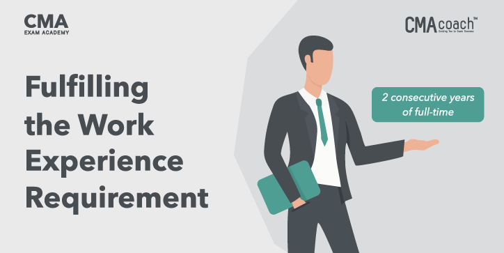 fulfilling the cma work experience requirement