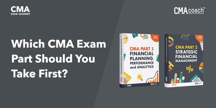 Which CMA Exam Part Should You Take First?