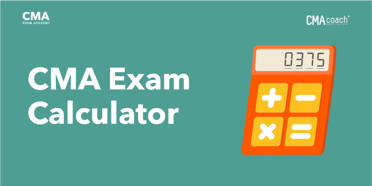 CMA exam calculator