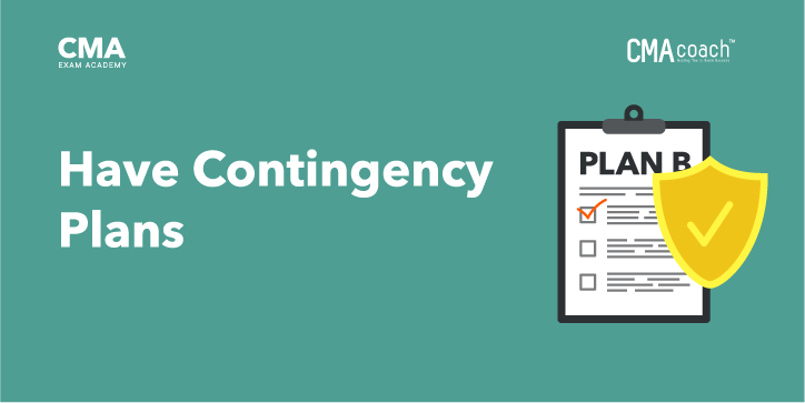 Have Contingency Plans for Your CMA Study