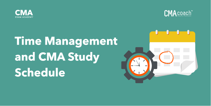 time management and cma study schedule