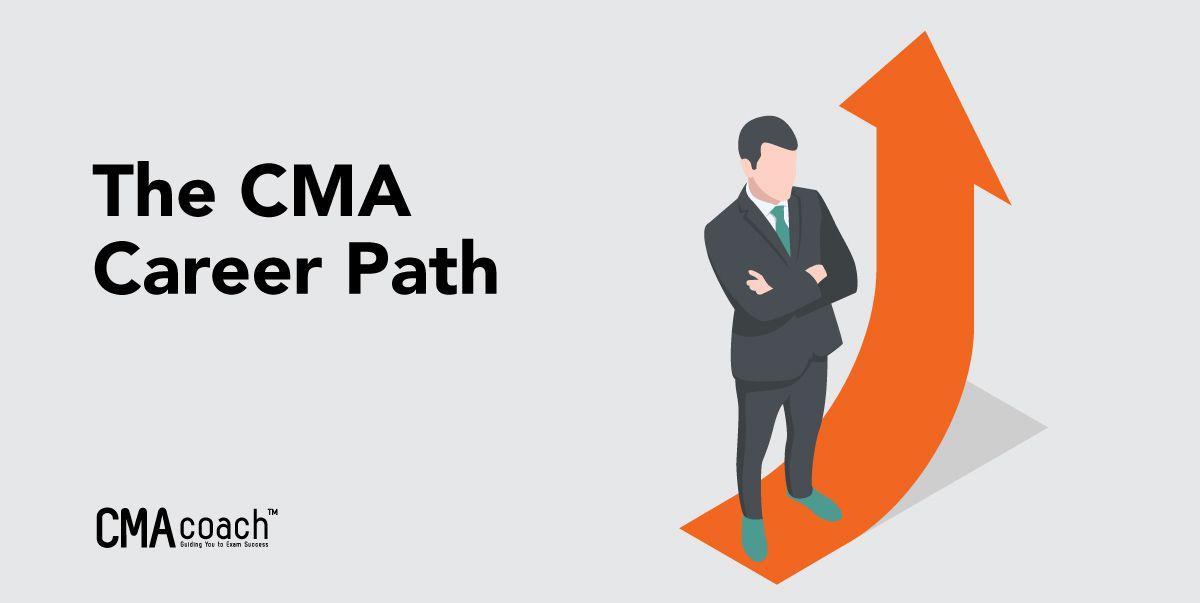 CMA Career Path