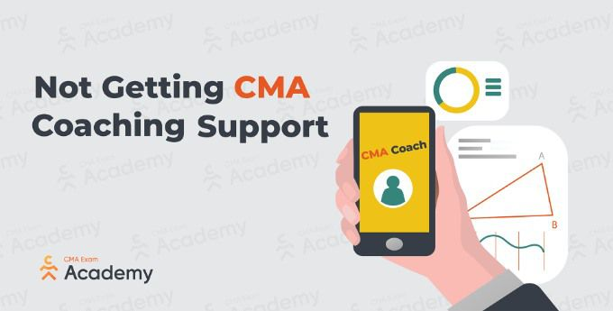 not getting cma coaching support