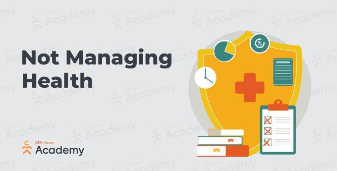 not managing health