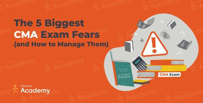 cma exam fears